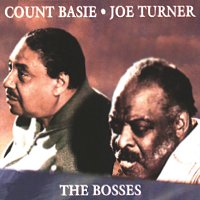 Count Basie, Joe Turner – The Bosses