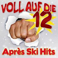 Různí interpreti – Voll auf die 12 Apres Ski Hits