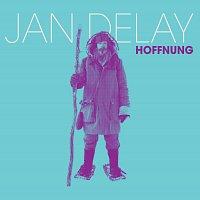 Jan Delay – Hoffnung