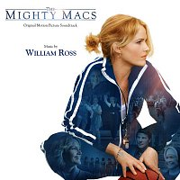 William Ross – The Mighty Macs (Original Motion Picture Soundtrack)