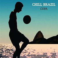 Varios Artistas – Chill Brazil Copa [Soccer] [Standard]
