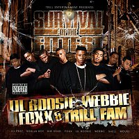 Lil Boosie & Webbie – Survival Of The Fittest