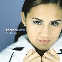 Rachael Lampa – Live For You