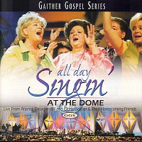 Bill & Gloria Gaither – All Day Singin At The Dome