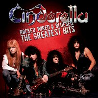 Cinderella – Rocked, Wired & Bluesed: The Greatest Hits