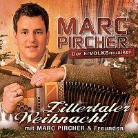 Marc Pircher – Zillertaler Weihnacht mit Marc Pircher und Freunden