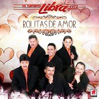 El Grupo Libra – Rolitas De Amor
