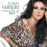 Edith Márquez – Lo Mejor De Edith Marquez Volumen 2