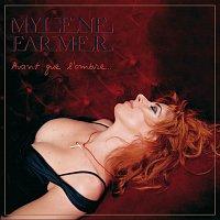 Mylene Farmer – Avant Que L'Ombre...