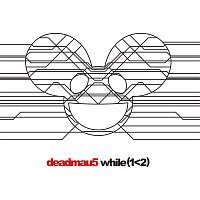 deadmau5 – while(1<2)
