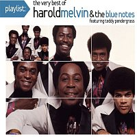 Harold Melvin & The Blue Notes, Teddy Pendergrass – Playlist: The Very Best Of Harold Melvin & The Blue Notes
