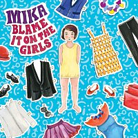 MIKA – Blame It On The Girls