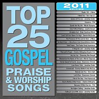 Maranatha! Gospel – Top 25 Gospel Praise & Worship Songs [2011 Edition]