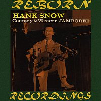 Hank Snow – Country and Western Jamboree (HD Remastered)