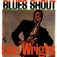 Leo Wright – Blues Shout