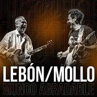 David Lebon, Ricardo Mollo – Mundo Agradable