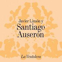 Javier Limón, Santiago Auserón – La Ventolera