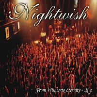Nightwish – From Wishes To Eternity