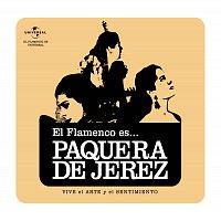 Flamenco es... – El Flamenco Es... La Paquera De Jerez (e album)