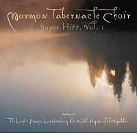 Eugene Ormandy, Albert Hay Malotte, The Mormon Tabernacle Choir, The Philadelphia Orchestra – The Mormon Tabernacle Choir Super Hits -- The Lord's Prayer