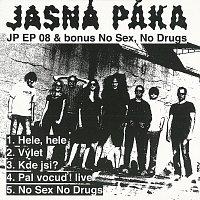 Jasná páka – JP EP 08 & bonus No Sex, No Drugs