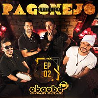 Oba Oba Samba House – Pagonejo [EP 02]