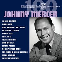 Různí interpreti – Centennial Celebration: Johnny Mercer