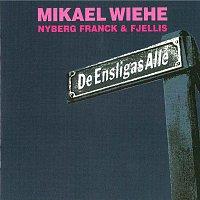 Mikael Wiehe – De ensligas allé