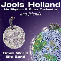 Dr. John, Eric Clapton – Jools Holland And Friends - Small World Big Band