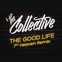 The Collective – The Good Life