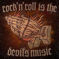 Bob Wayne – Rock'n'Roll Is The Devil's Music