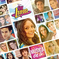 Elenco de Soy Luna – Soy Luna - Música en ti [Música de la serie de Disney Channel]