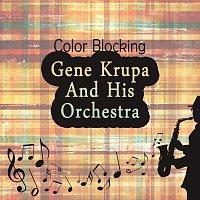 Gene Krupa, His Orchestra – Color Blocking