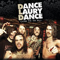 Dance Laury Dance – Living For The Roll