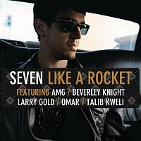 Seven – Like A Rocket