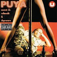 Puya – Muzica De Tolaneala & Depravare