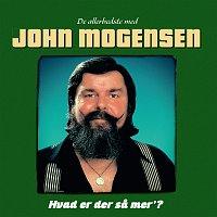 John Mogensen – Hvad Er Der Sa Mer'? [De Allerbedste Med John Mogensen]