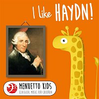 Bamberg Symphony Orchestra, István Kertész – I Like Haydn! (Menuetto Kids - Classical Music for Children)