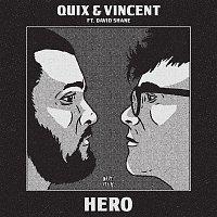 QUIX, Vincent, David Shane – Hero (feat. David Shane)