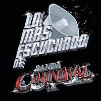 Banda Carnaval – Lo Más Escuchado De