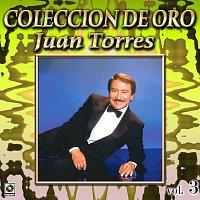 Juan Torres – Colección De Oro: Éxitos Internacionales, Vol. 3