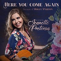 Jeanette Pretorius – Here You Come Again