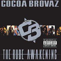 Cocoa Brovaz – The Rude Awakening