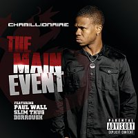Chamillionaire – The Main Event