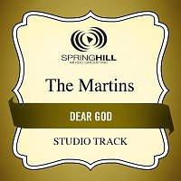 The Martins – Dear God