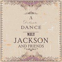Milt Jackson – A Delicate Dance