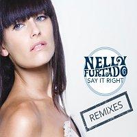 Nelly Furtado – Say It Right [e-Remix EP]