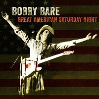 Bobby Bare – Great American Saturday Night