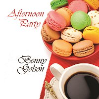 Benny Golson – Afternoon Party