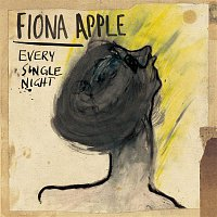 Fiona Apple – Every Single Night